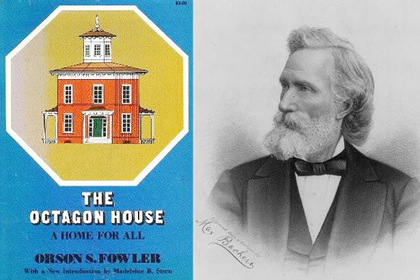 "Orson Fowler's book ""The Octagon House: A Home for All"""